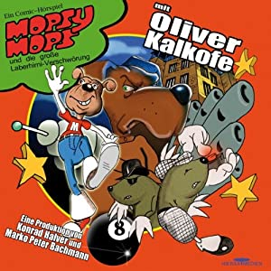Mopsy Mops und die große Laberhirni-Verschwörung (Mopsy Mops 3) Hörspiel