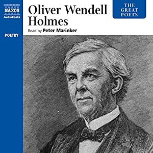 The Great Poets: Oliver Wendell Holmes Audiobook