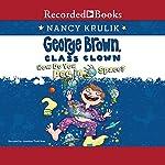 How Do You Pee in Space?: George Brown Class Clown, Book 13 | Nancy Krulik