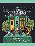 The Crawfish Family Band * La famille d'�crevisses musicales