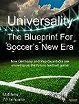 Universality - The Blueprint for Socc...