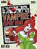 Image de Vampire Expert Guide: Der Liebe auf den Zahn gefühlt (Vampire Guides 3)