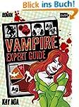 Vampire Expert Guide: Der Liebe auf d...