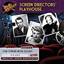 Screen Directors' Playhouse Radio/TV Program by Richard Alan Simmons, Milton Geiger, Jack Rubin, Nat Wolf Narrated by  full cast