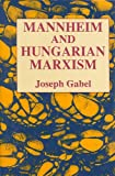img - for Karl Mannheim and Hungarian Marxism book / textbook / text book