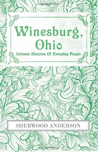 Winesburg, Ohio: Intimate Histories of Everyday People
