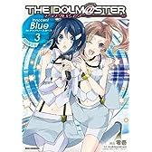 アイドルマスター Innocent Blue for ディアリースターズ (3) 限定版 (IDコミックス REXコミックス)