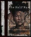 The Half Man (039458192X) by Packer, George