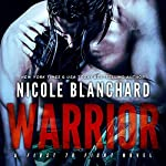 Warrior: First to Fight, Book 1 | Nicole Blanchard