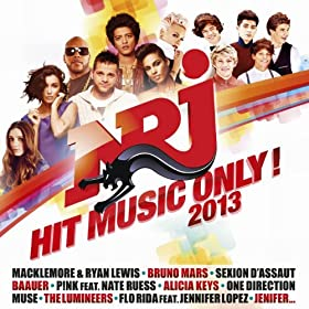 Nrj Hit Music Only 2013 [Explicit]