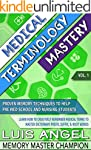 Medical Terminology Mastery: Proven M...