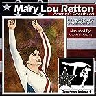 Mary Lou Retton: America's Sweetheart Hörbuch von Christine Dzidrums Gesprochen von: Joseph Dzidrums