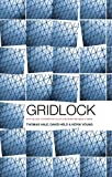 img - for Gridlock: Why Global Cooperation is Failing when We Need It Most book / textbook / text book