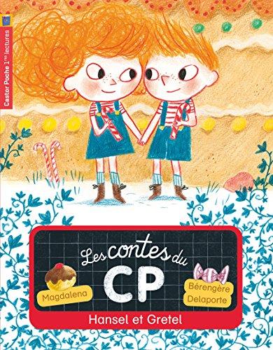 Les contes du CP (11) : Hansel et Gretel