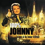 100% Johnny : Live  la Tour Eiffel