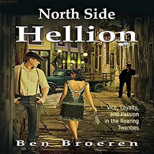 North Side Hellion Hörbuch von Ben Broeren Gesprochen von: Philip Benoit