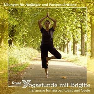 Deine Yogastunde mit Brigitte Hörbuch