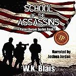 School of the Assassins | W.K. Blais