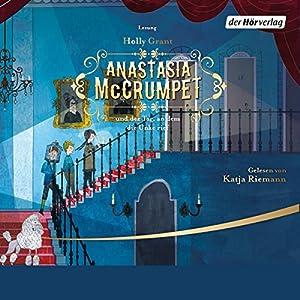Anastasia McCrumpet und der Tag, an dem die Unke rief Hörbuch