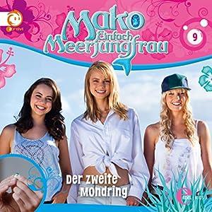 Der zweite Mondring (Mako - Einfach Meerjungfrau 9) Hörspiel