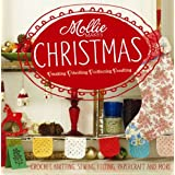 Mollie Makes Christmas - Living and Loving a Handmade Christmas (Hardback)