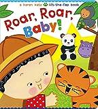 Roar, Roar, Baby! (Karen Katz Lift-the-Flap Books)