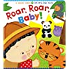Roar, Roar, Baby! (Karen Katz Lift-the-Flap Books)