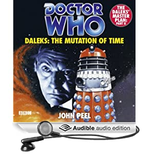 Doctor Who: Daleks - The Mutation of Time (Unabridged)