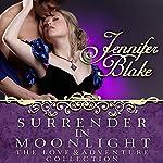 Surrender in Moonlight | Jennifer Blake