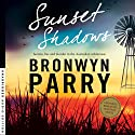 Sunset Shadows Audiobook by Bronwyn Parry Narrated by Wendy Bos