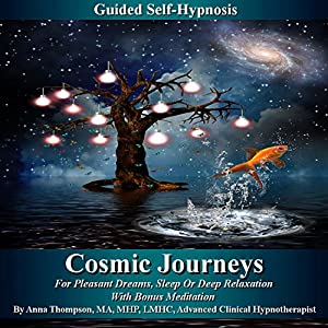 Cosmic Journeys Guided Self-Hypnosis Speech