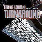Turnaround | Fritjof Karnani