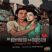 Wrapped Up in You: My Boyfriend Is a Monster, Book 6 | Dan Jolley
