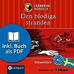 Den blodiga stranden (Compact Lernkrimi Hörbuch): Schwedisch Niveau A2 - inkl. Begleitbuch als PDF | Charlotte Müntzing