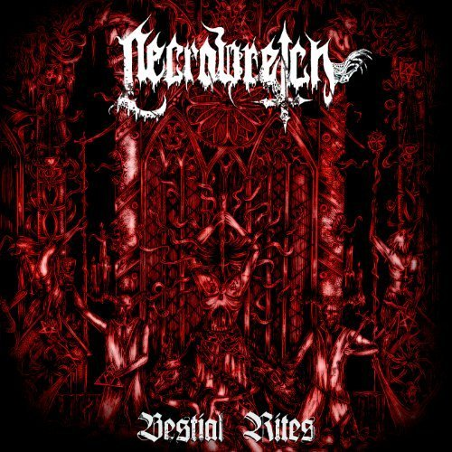 Bestial Rites 2009-2012 by Necrowretch (2013) Audio CD