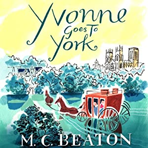 Yvonne Goes to York Audiobook