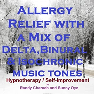 Allergy Relief with a Mix of Delta Binaural Isochronic Tones Speech