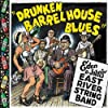 """Drunken Barrel House Blues"""