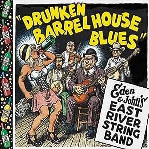 """""""Drunken Barrel House Blues"""""""