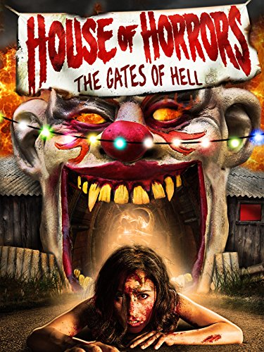 House Of Horrors: The Gates Of Hell