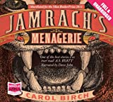 Carol Birch Jamrach's Menagerie (Unabridged Audiobook)