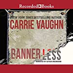 Bannerless | Carrie Vaughn