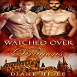 Watched Over by Dragons: Sons of the Oracle, Book 1 | Diane Hills