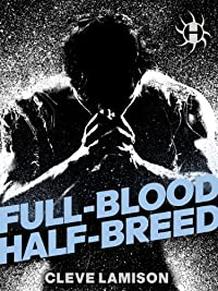 Full-blood Half-breed by Cleve Lamison ebook deal