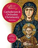 img - for Catholicism & Orthodox Christianity (World Religions (Facts on File)) book / textbook / text book