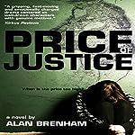 Price of Justice | Alan Brenham