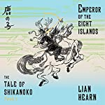 Emperor of the Eight Islands | Lian Hearn