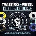 Twisting the Wheel: Northern Soul Gems
