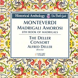 Monteverdi: Madrigali Amorosi (8th Book of Madrigals)