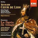 echange, troc  - Grétry : Richard Coeur de Lion - Rousseau : Le Devin du village